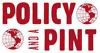 Policy and a Pint Logo